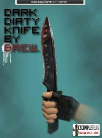 Нож для CS 1.6 - Dark dirty by Brew
